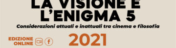 La Visione e l'Enigma